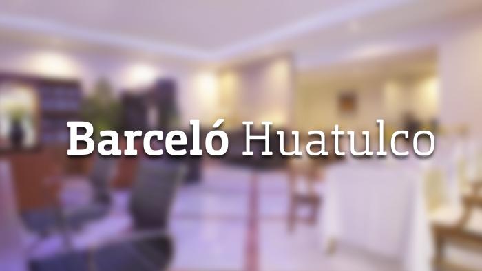 HOTEL BARCELÓ HUATULCO