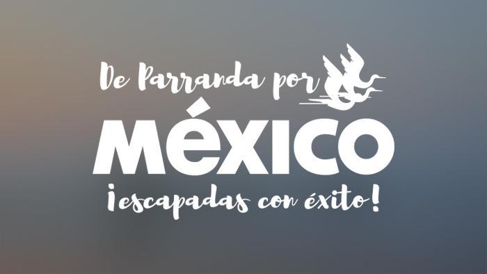 De Parranda Por México